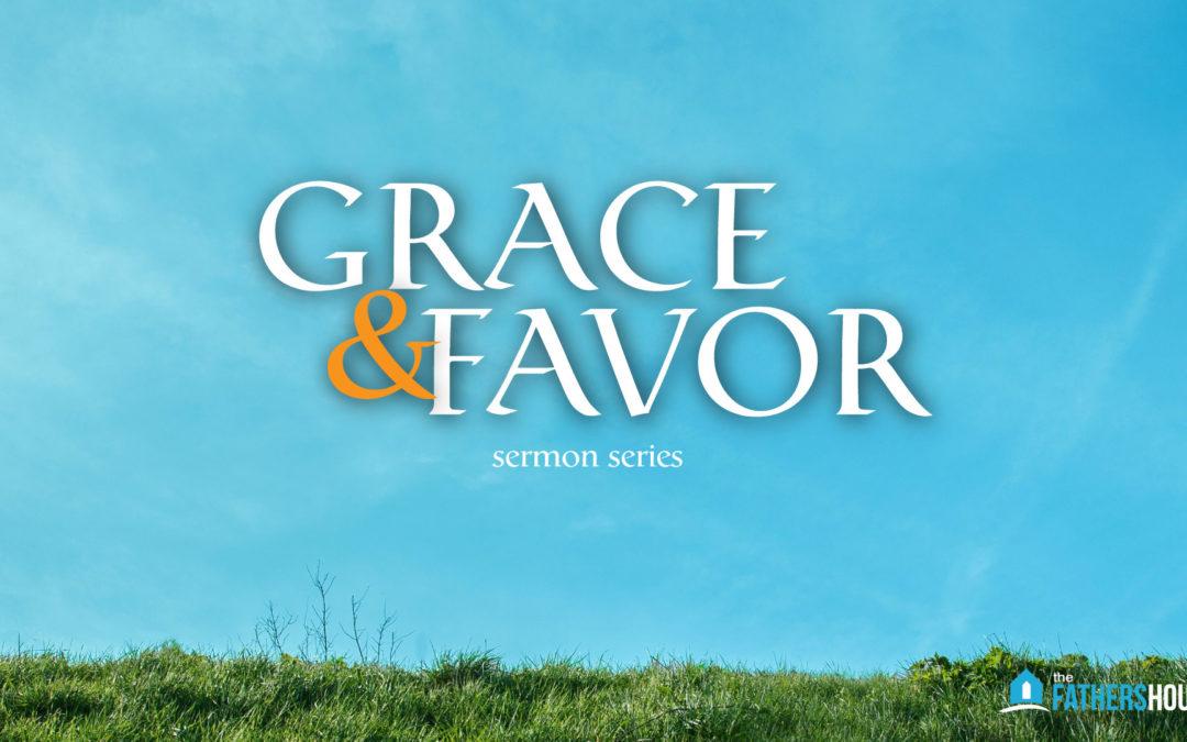 Grace & Favor
